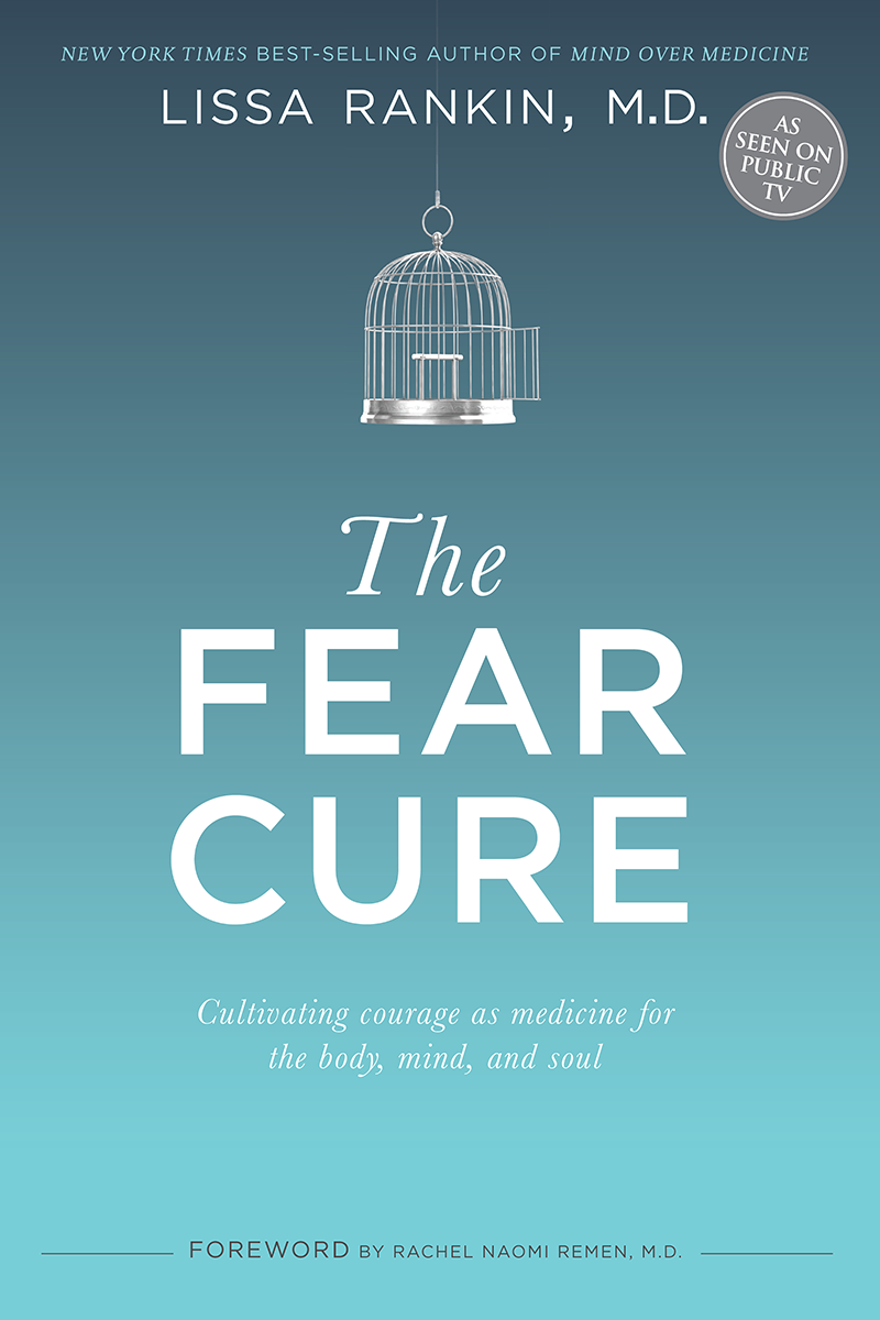 The Fear Cure: Let Fear Cure YOU